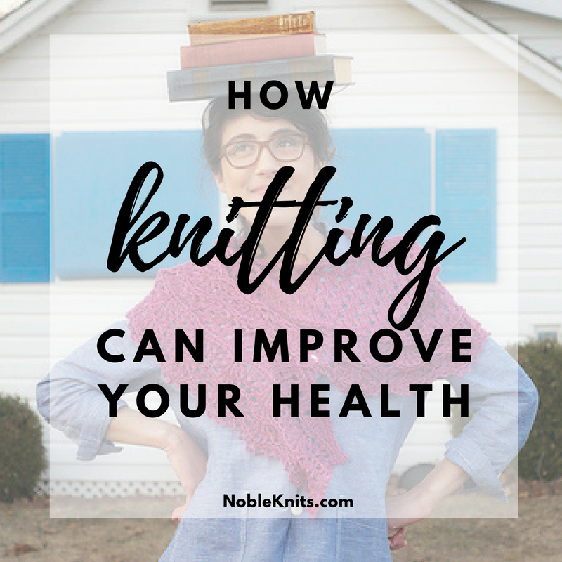 How Knitting Can Improve Your Health