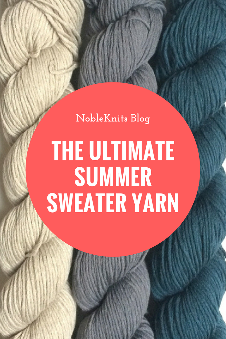 The Ultimate Summer Sweater Yarn