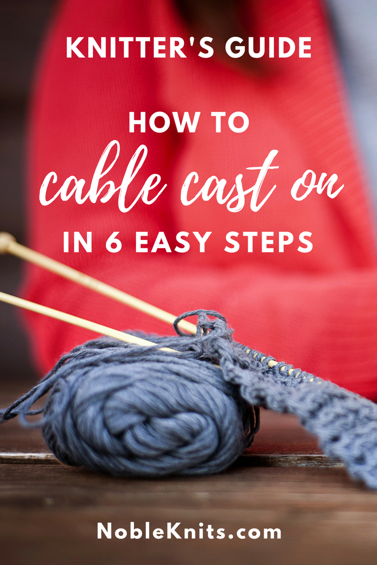 How to Cable Cast On in 6 Easy Steps