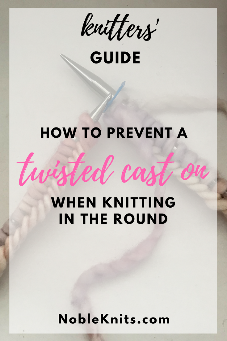 Knitting Tip: How to Prevent a Twisted Cast On