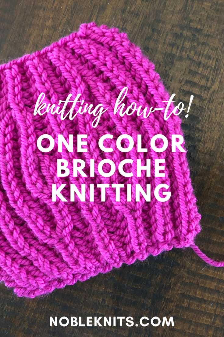 How to Knit One Color Brioche