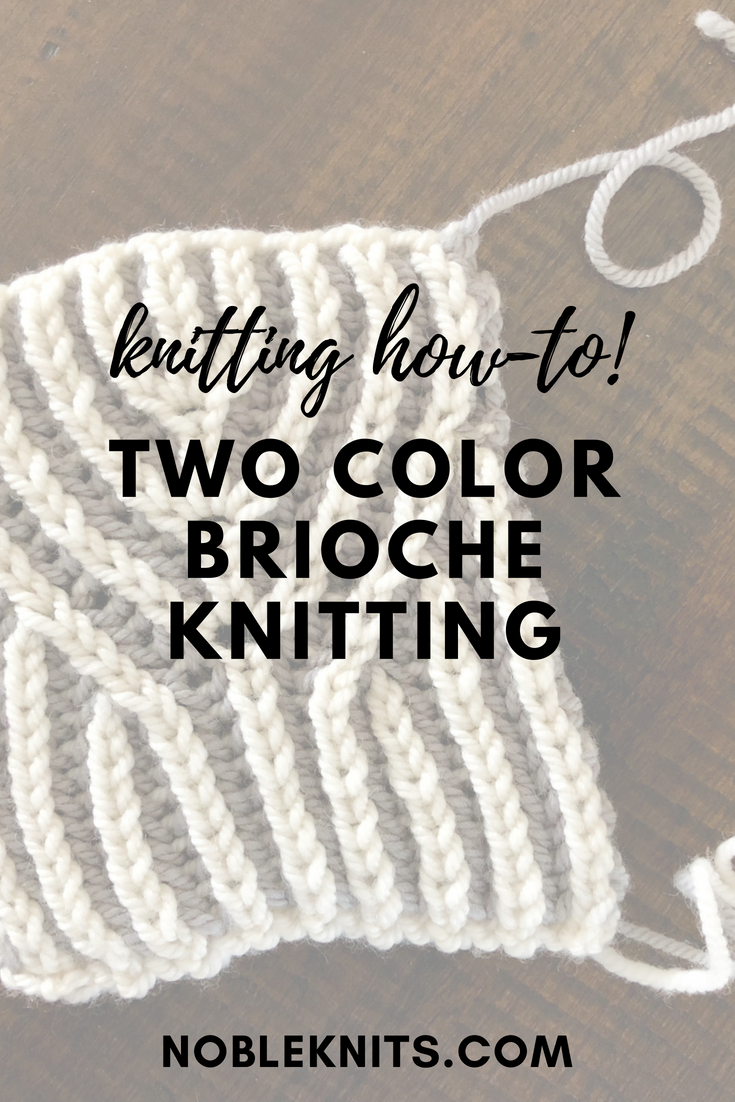 How to Knit Two Color Brioche