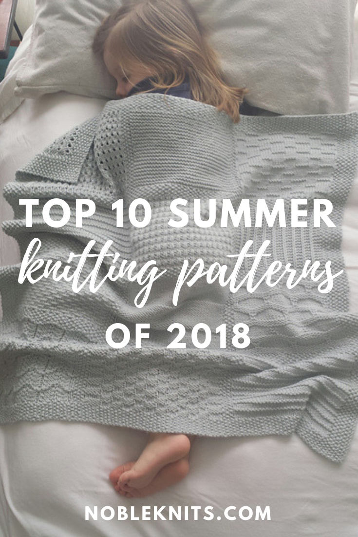 The 10 Best Knitting Projects of Summer 2018