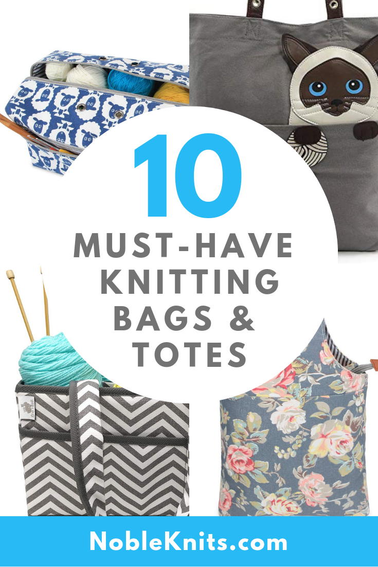 The Best Knitting Totes and Yarn Bags for Knitting on the Go!