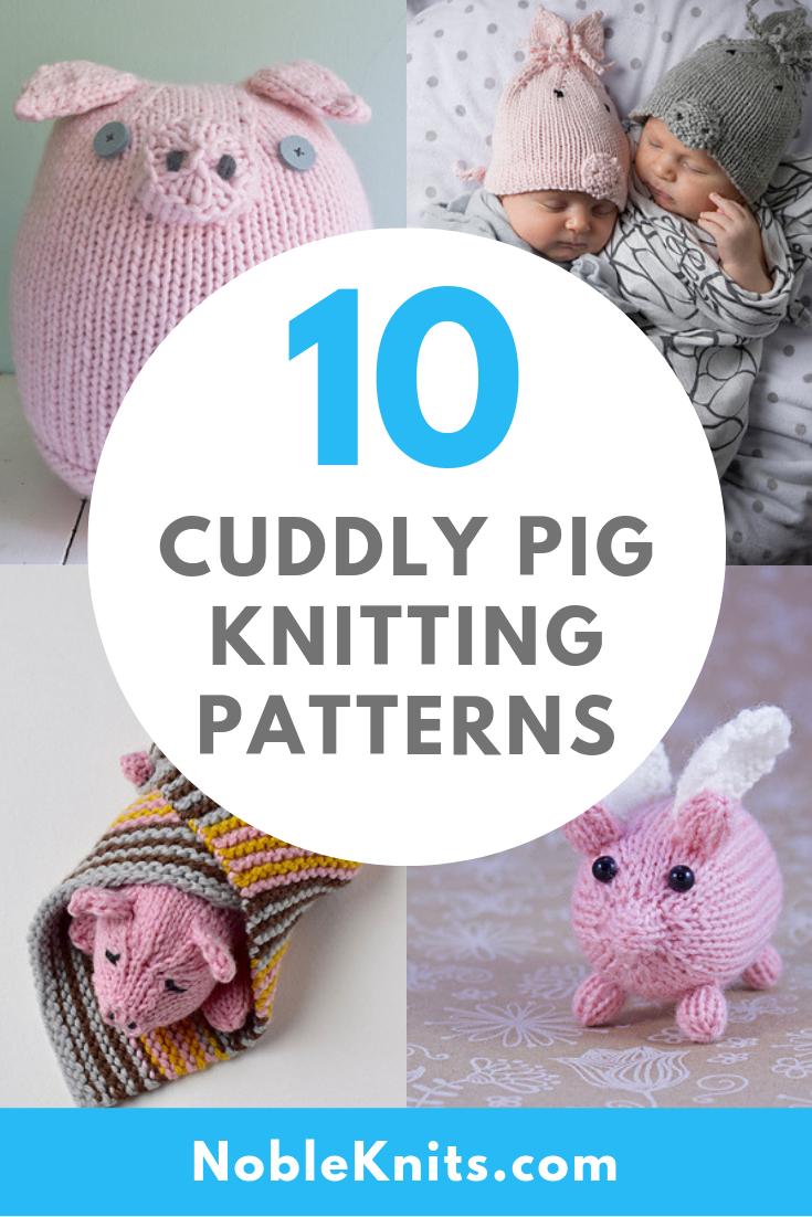 Oink! 10 Cuddly Pig Knitting Patterns