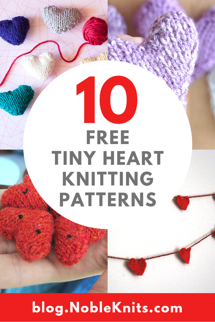 How to Knit a Tiny Heart: 10 Free Valentine's Day Patterns