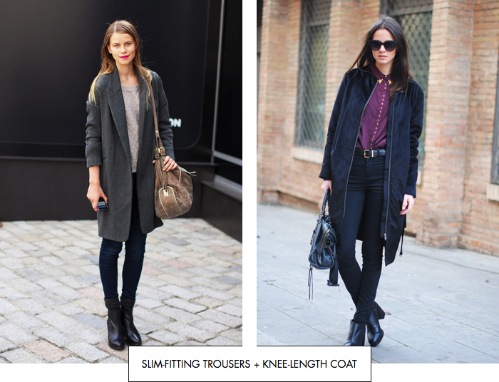 Slim-fitting trousers + knee-length coat