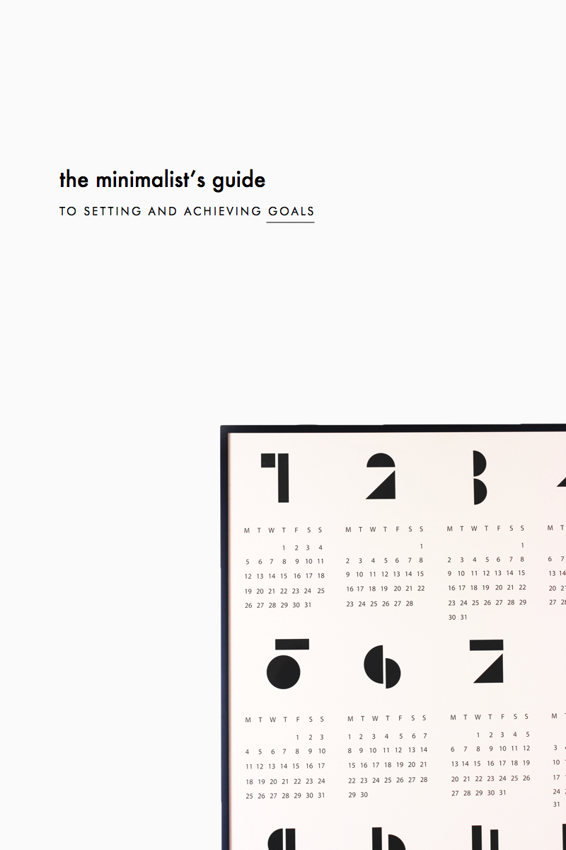 The Minimalist's Guide to Setting and Achieving Goals