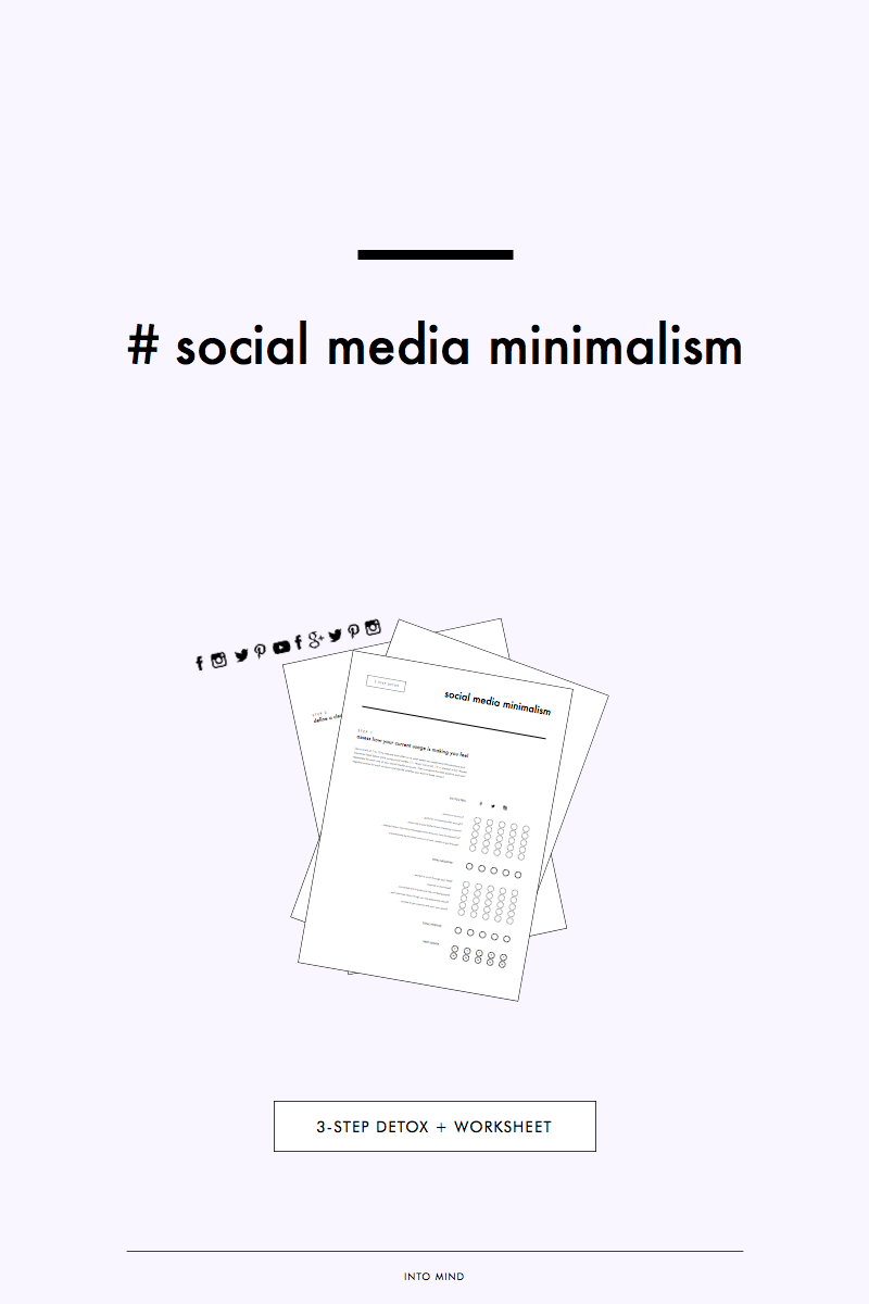 Social Media Minimalism: 3-Step Detox + Worksheet