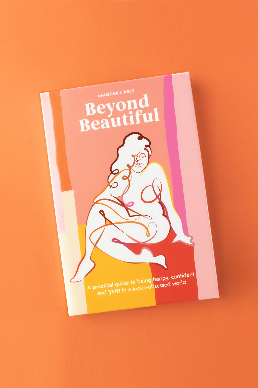 Beyond Beautiful by Anuschka Rees