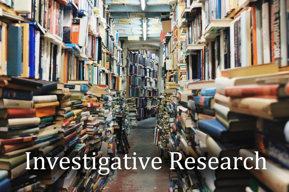 INVESTIGATIVE RESEARCH
