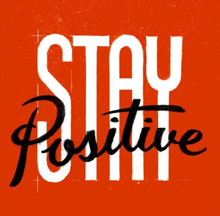 Stay Positive <3 xoxo