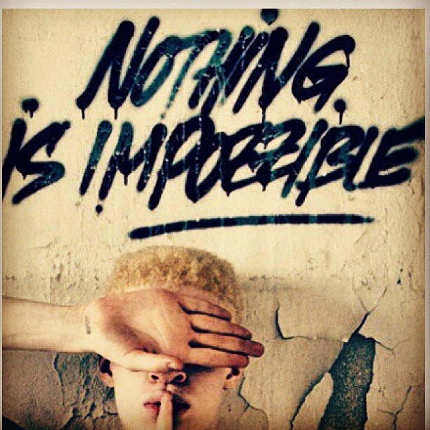 """Nothing is impossible"" #quote ✌"