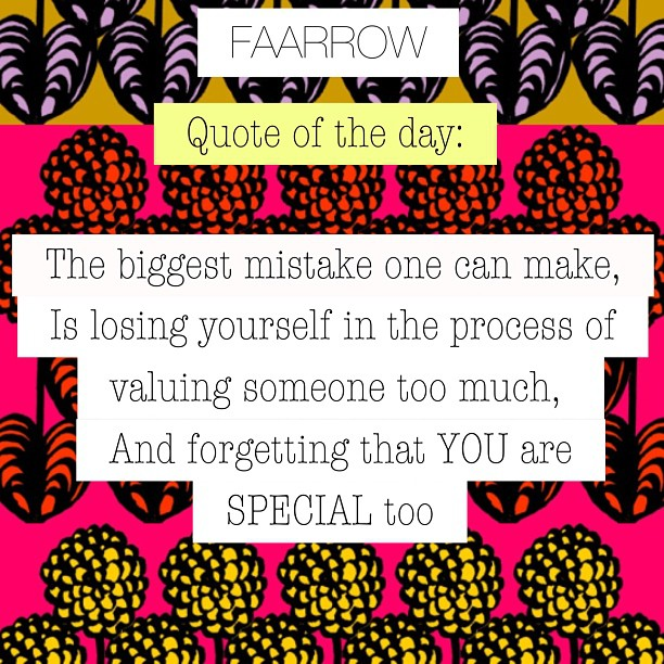 The biggest mistake one can make, is losing yourself in the process of valuing someone too much, and forgetting that YOU are special too #faarrow #quoteoftheday #valueyourself