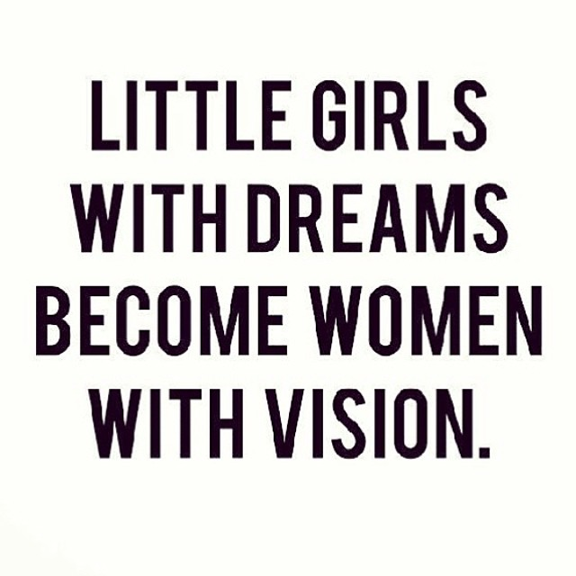 """Little girls with dreams become women with Vision"" 📝 💋 #faarrow"