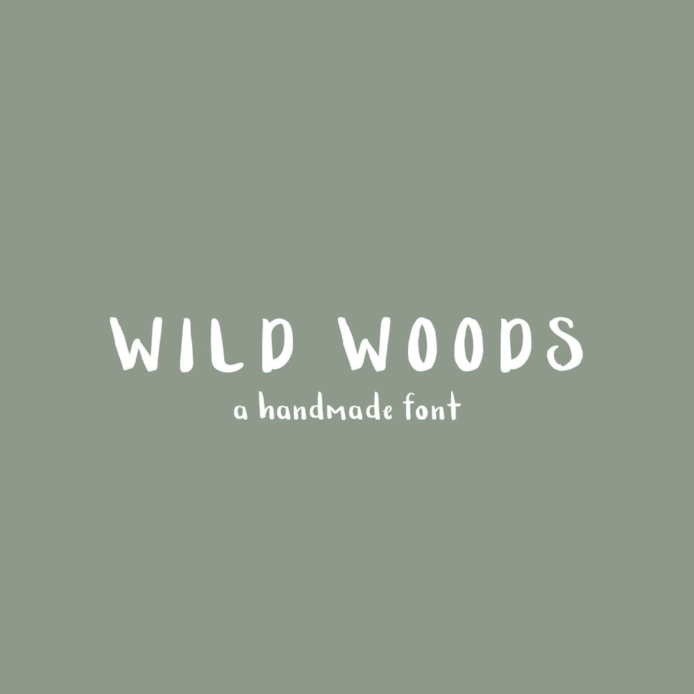 WILD WOODS a hand-lettered font $15.00