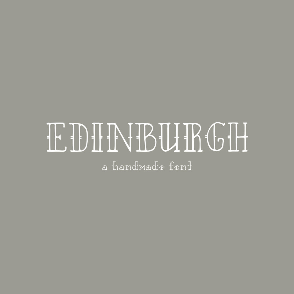 EDINBURGH a hand-lettered font $15.00