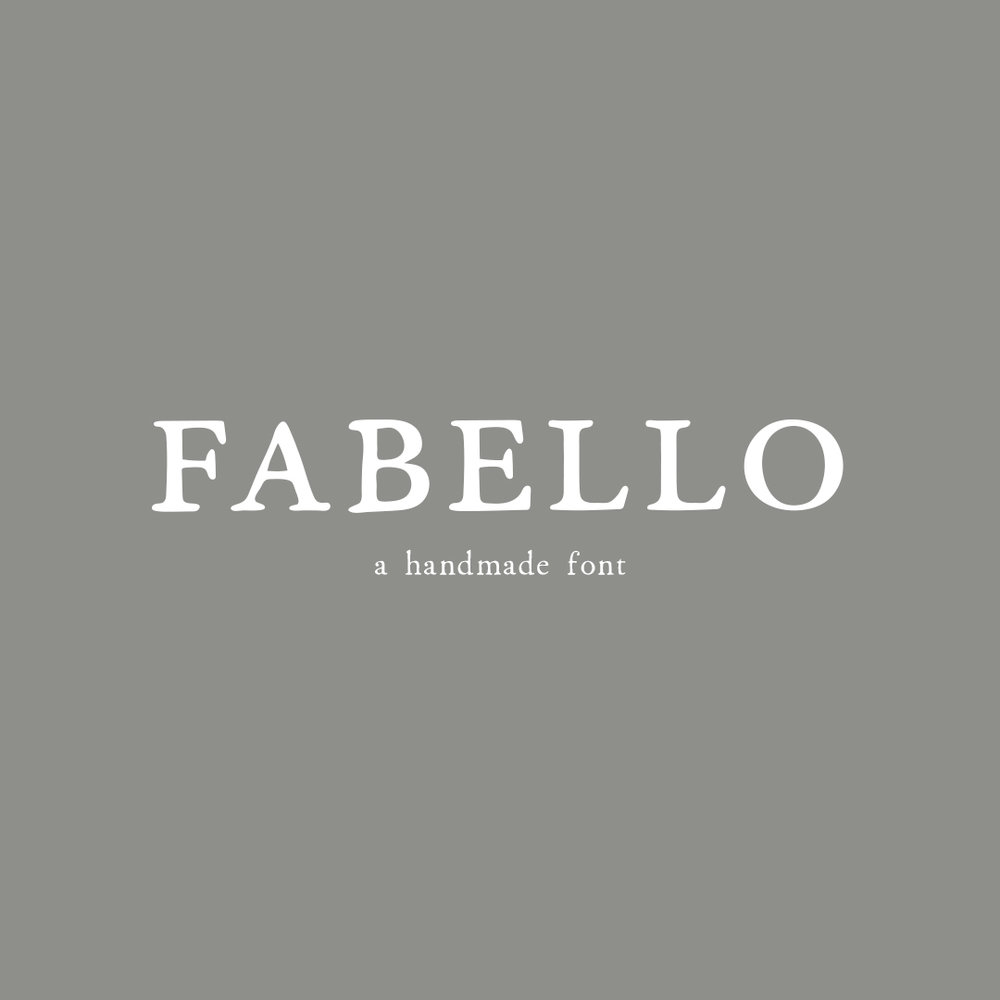 FABELLO a hand-lettered font $20.00