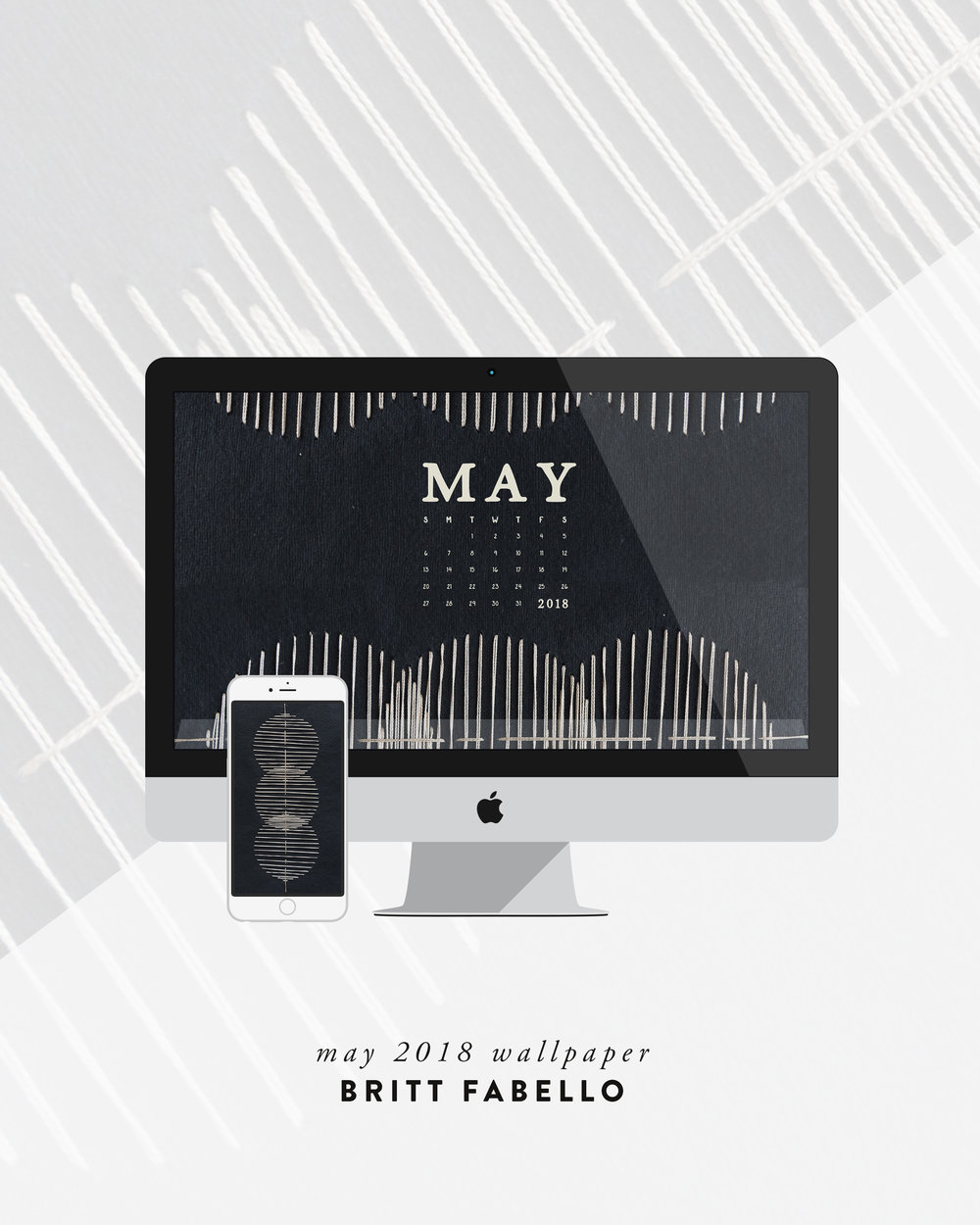 Computer & Phone Wallpaper: May 2018 Calendar & Art | Britt Fabello