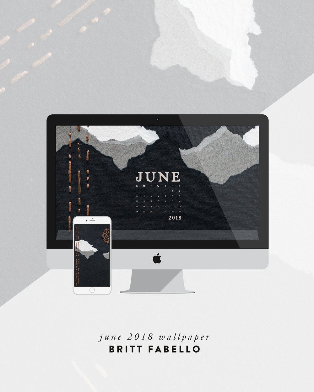 Wallpaper: June 2018 Calendar & Art | Britt Fabello