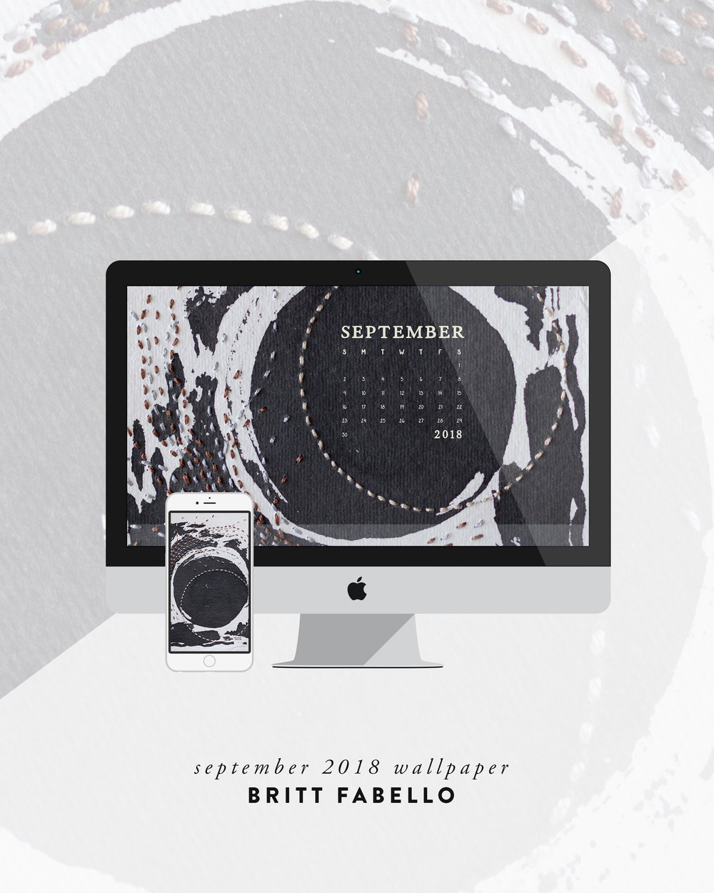 Wallpaper: September 2018 Calendar & Art | Computer & Phone | Britt Fabello