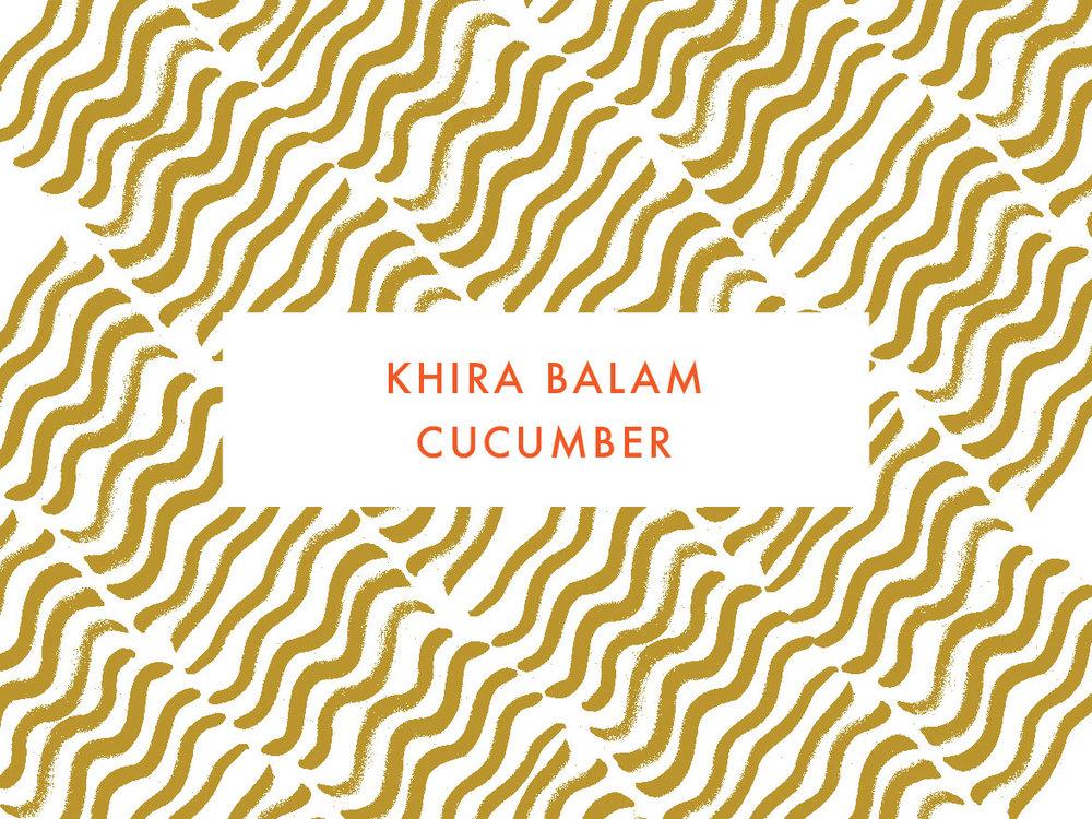 Khira Balam Cucumber