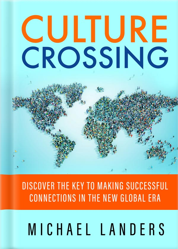 Doing Business Internationally The Guide To Cross Cultural Success