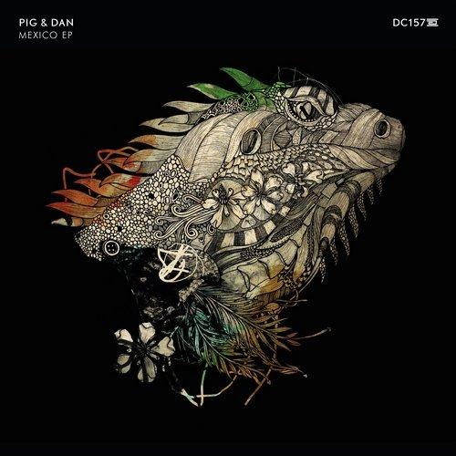 Pig & Dan - Mexico Ep                          artwork by  Staffan Larsson