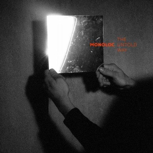 Monoloc - The Untold Way LP                 artwork by  Sebastian Manger