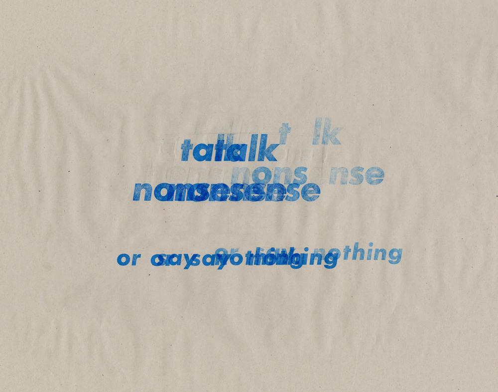 talk nonsense