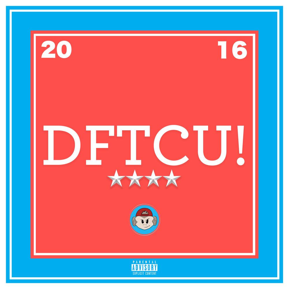 DFTCU!  (2016)
