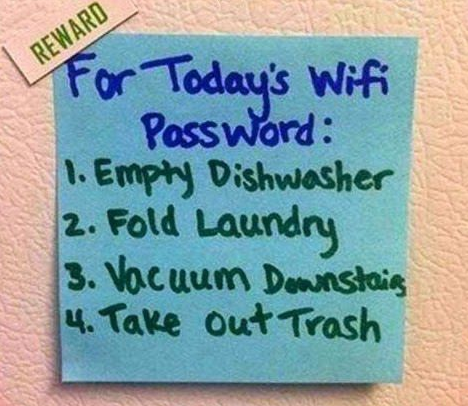 For your parents , a helpful way to get chores done in the house
