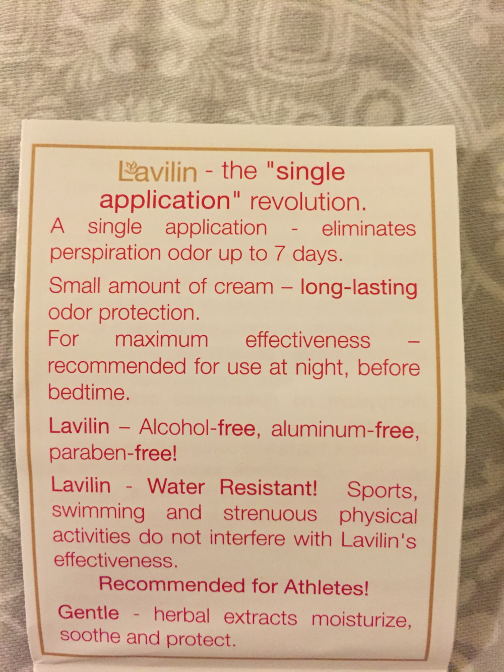 Lavilin claims that, with Lavilin, you will be free of odor for up to 7 days