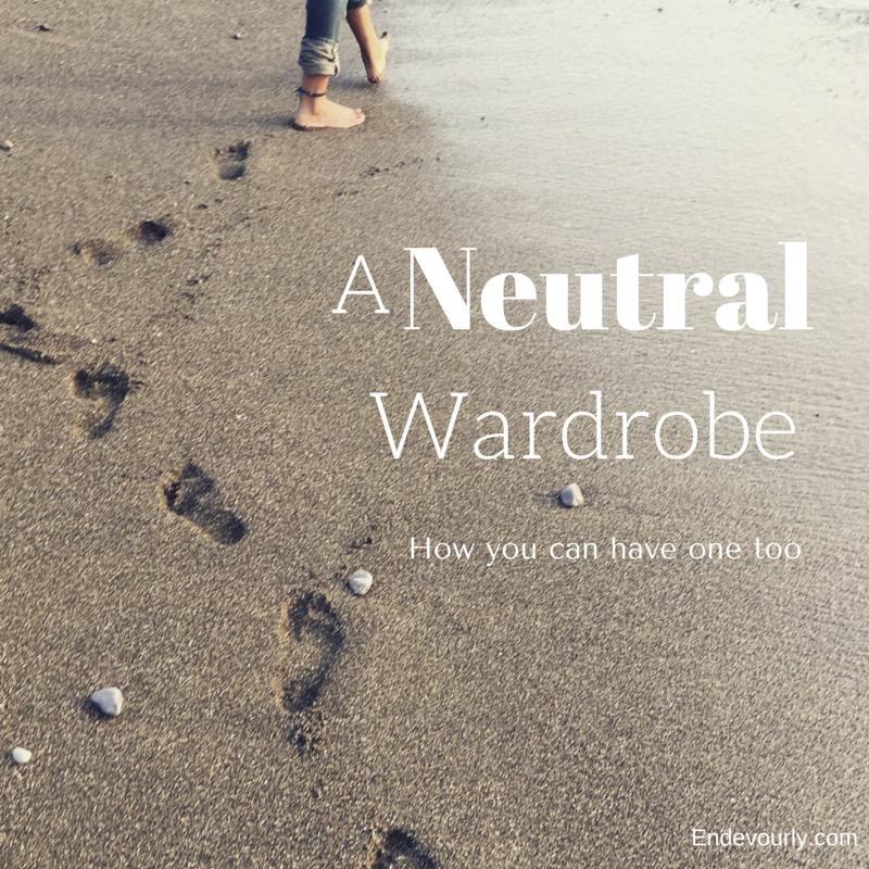 A Neutral Wardrobe