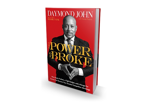 The Power Of Broke By: Daymond John