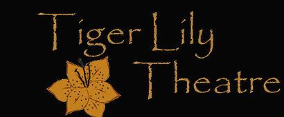 TIGER LILY THEATRE