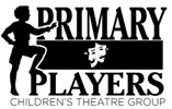 PRIMARY PLAYERS CHILDREN'S THEATRE