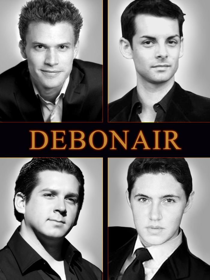 Debonair   Cross-over male vocal group providing a unique blend of classical & pop influence.