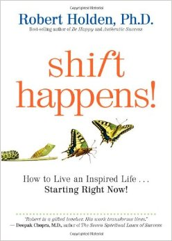 Shift Happens - Robert Holden.jpg