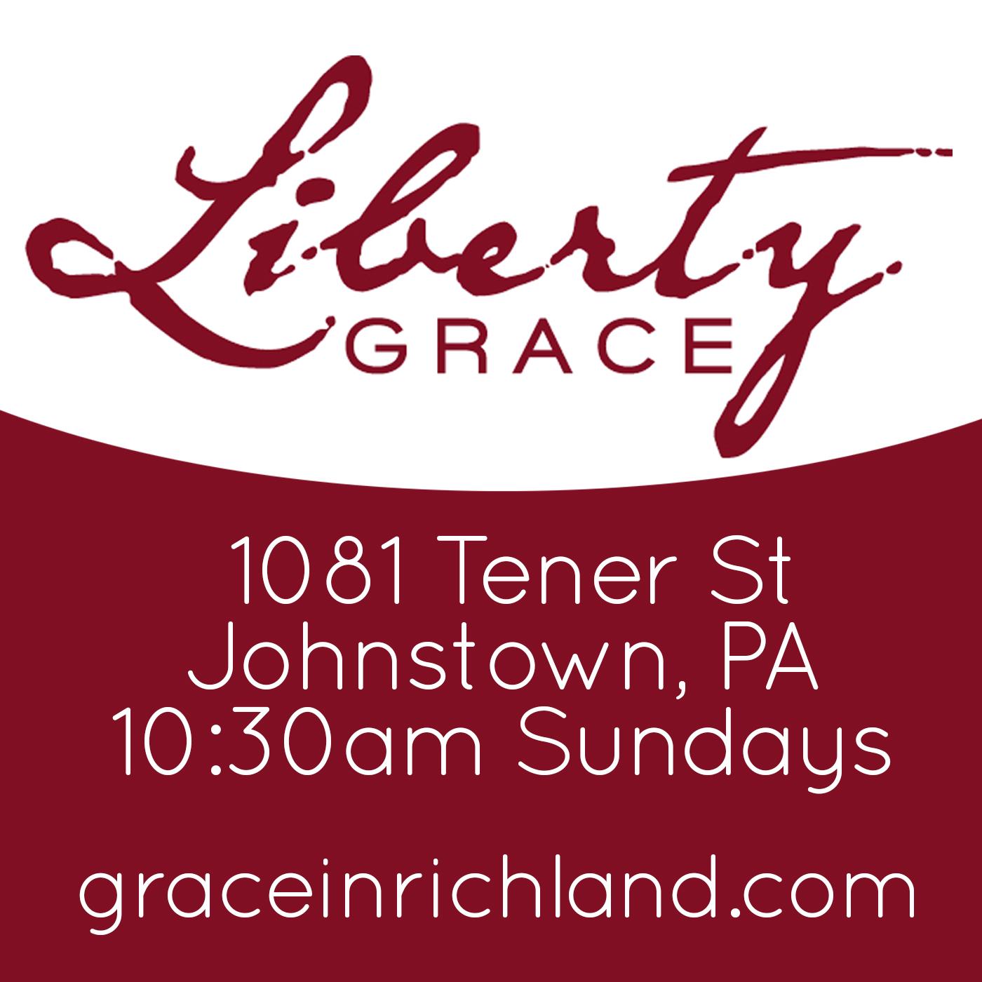 Liberty Grace Sermons - Liberty Grace