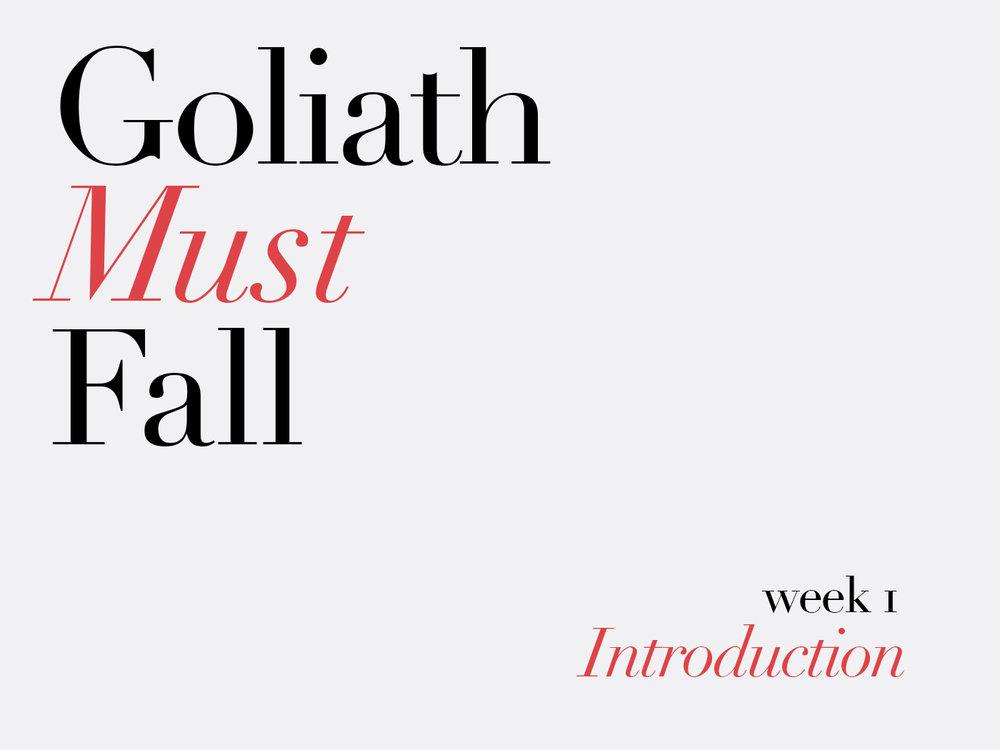 Goliath Must Fall Week 1.jpg