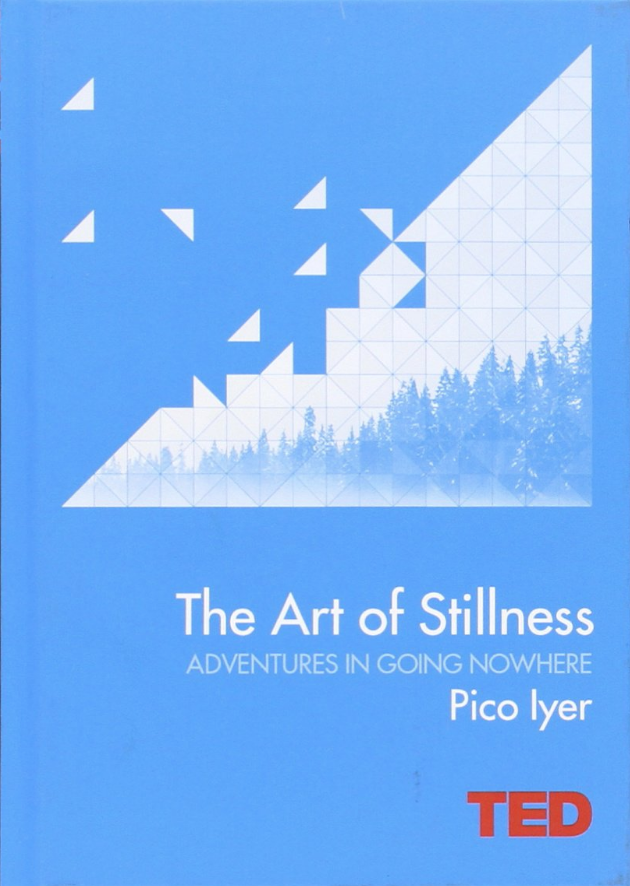art of stillness book pico iyer.png