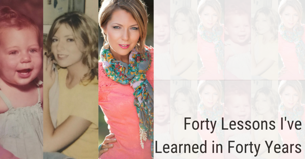 40 lessons I learned in forty Years