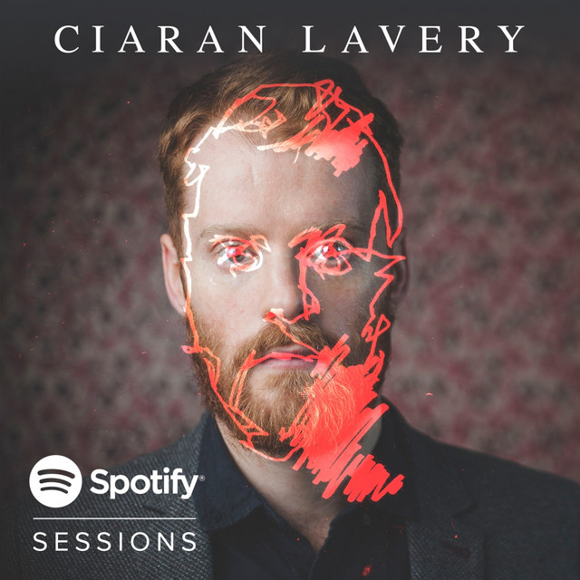 Ciaran Lavery | Spotify Sessions