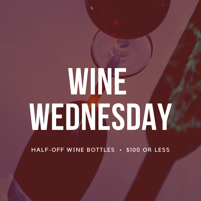 Wine Wednesday - At the BistroEvery Wednesday | 5pm - 9pm