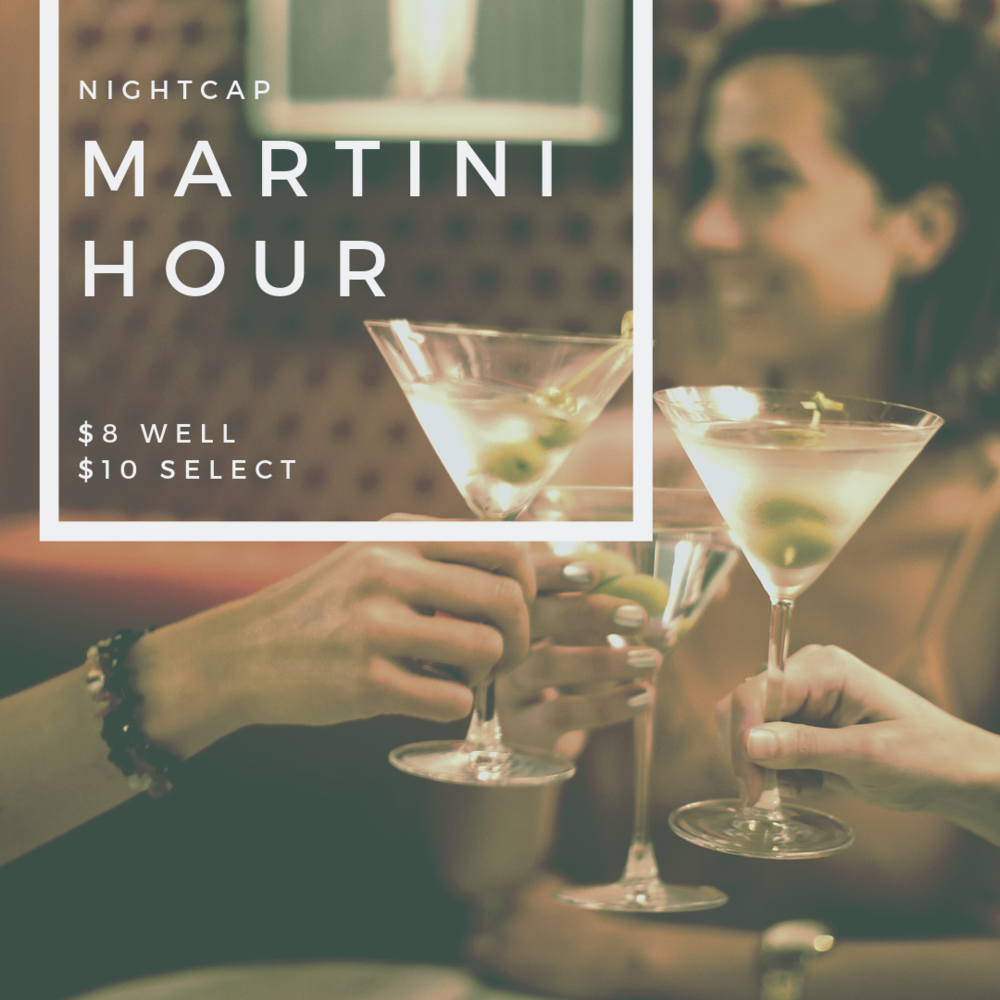 Martini Hour - At NightcapTues-Thurs | 5pm - 7pm