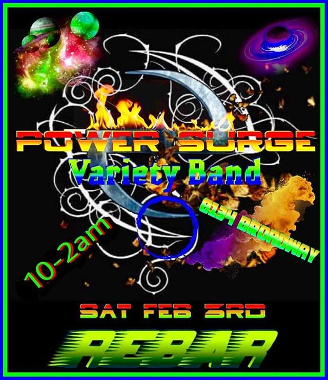 Live tonight at REBAR!!! Power Surge!!! Free show!!!