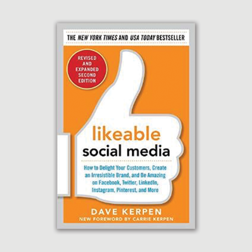 Likeable Social Media 2nd Ed.