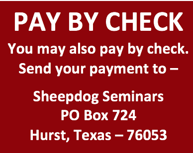 IF YOU NEED AN INVOICE, EMAIL US AT JIMMY@SHEEPDOGSEMINAR.COM