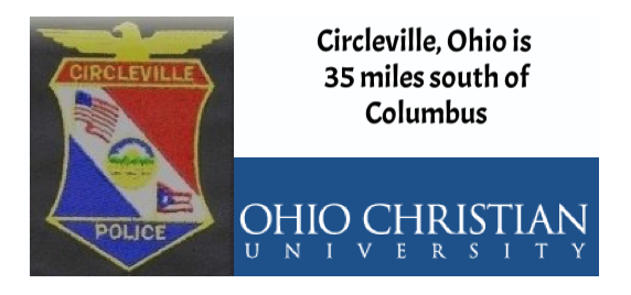 We are grateful to the  Circleville, Ohio Police Department  for their invitation to conduct this seminar. We also express our appreciation to  Ohio Christian University  for use of their campus.